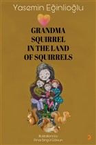 Grandma Squirrel In The Land Of Squeirrels