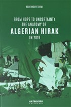 From Hope to Uncertainty the Anatomy of Algerian Hirak in 2019