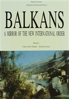 Balkans: A Mirror of The New International Order