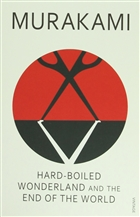 Hard - Boiled Wonderland And The End of The World