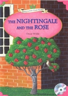 The Nightingale and The Rose + MP3 CD (YLCR-Level 3)