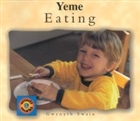 Eating / Yeme