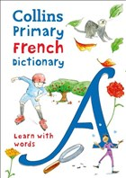 Collins Primary French Dictionary - Learn With Words