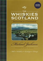 The Whiskies of Scotland: Encounters of a Connoisseur